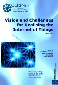 Vision and Challenges for Realising the Internet of Things