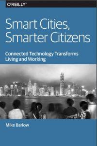 Smart Cities, Smarter Citizens